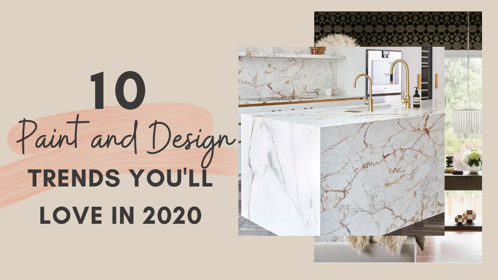 Ten paint and design trends that you will not want to miss in 2020